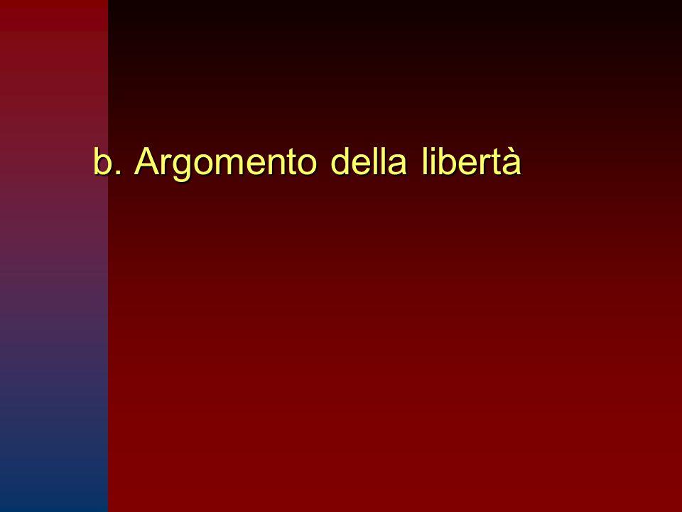 b. Argomento della libertà