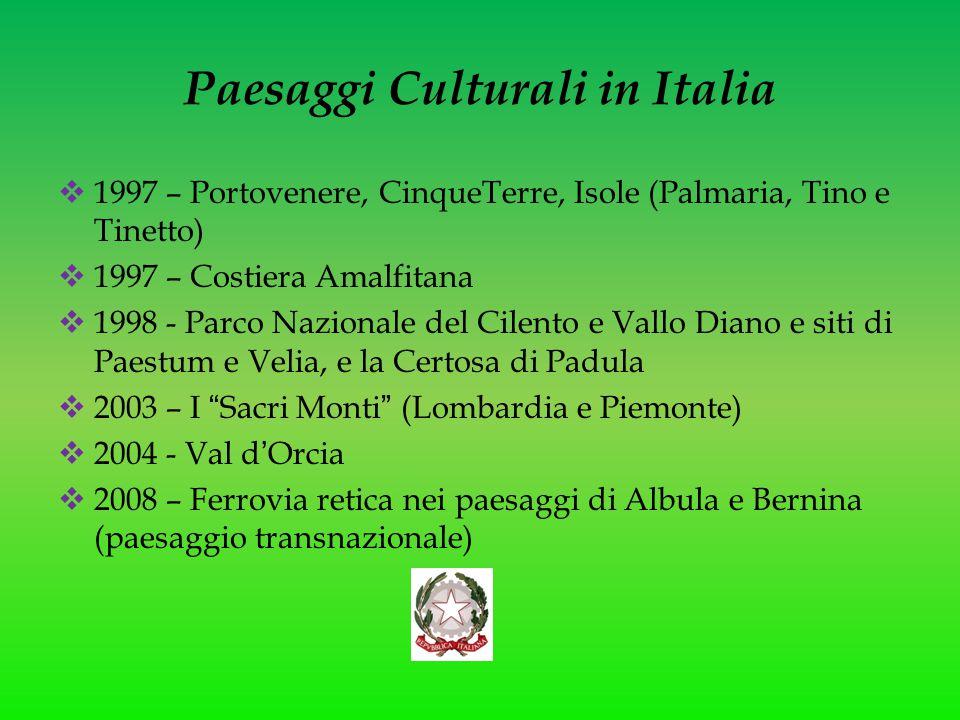 Paesaggi Culturali in Italia  1997 – Portovenere, CinqueTerre, Isole (Palmaria, Tino e Tinetto)  1997 – Costiera Amalfitana  1998 - Parco Nazionale