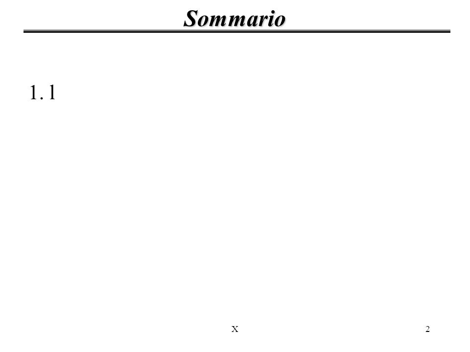 X2 1. l Sommario