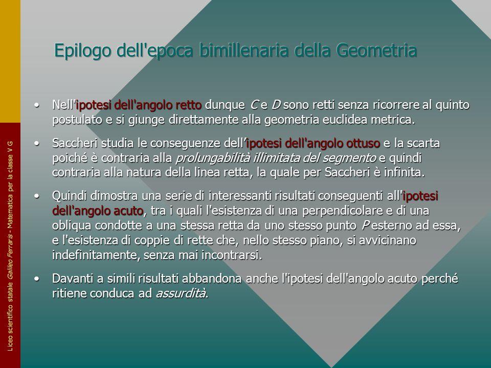 Liceo scientifico statale Galileo Ferraris - Matematica per la classe V G Nell'ipotesi dell'angolo retto dunque C e D sono retti senza ricorrere al qu
