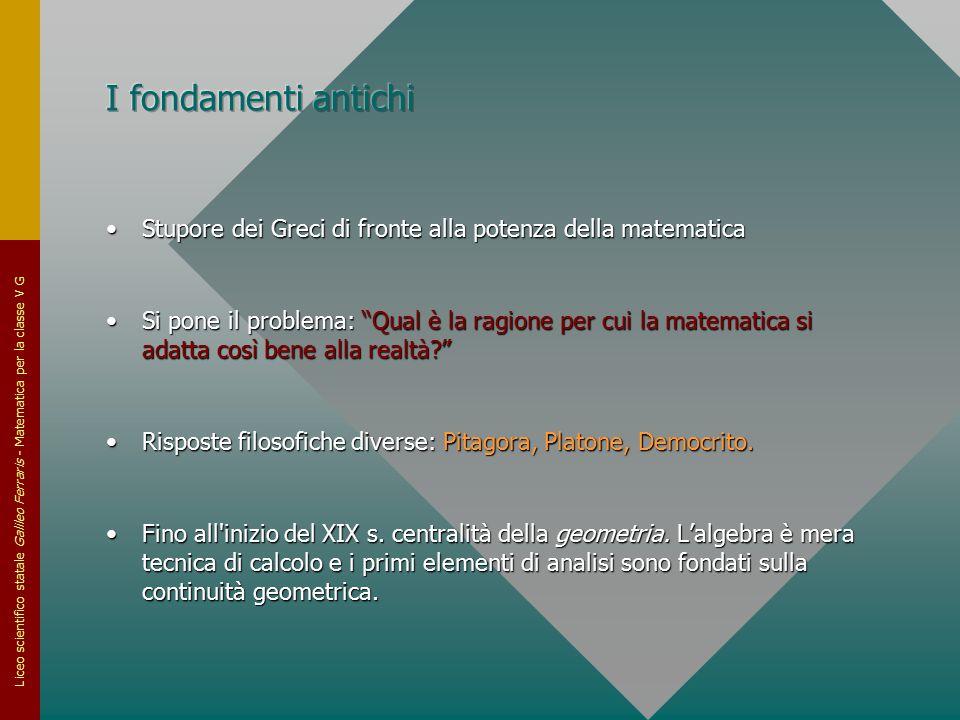 Liceo scientifico statale Galileo Ferraris - Matematica per la classe V G Stupore dei Greci di fronte alla potenza della matematicaStupore dei Greci d