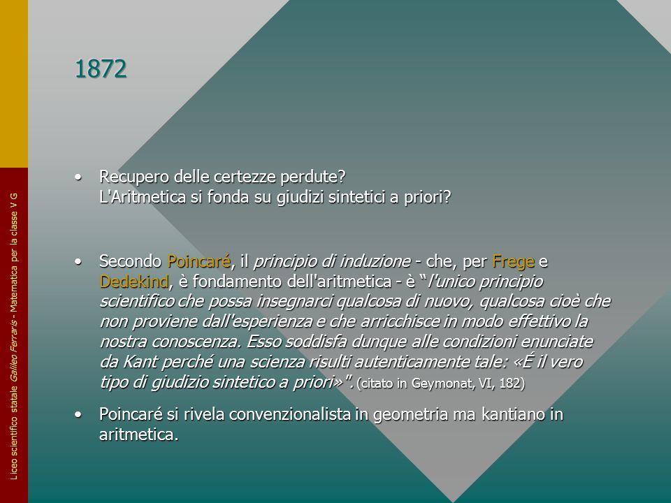 Liceo scientifico statale Galileo Ferraris - Matematica per la classe V G Recupero delle certezze perdute? L'Aritmetica si fonda su giudizi sintetici