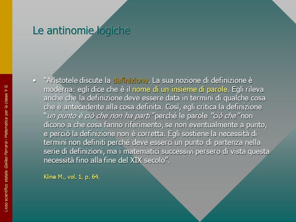 """Liceo scientifico statale Galileo Ferraris - Matematica per la classe V G """"Aristotele discute la definizione. La sua nozione di definizione è moderna:"""