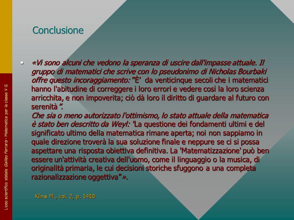 Liceo scientifico statale Galileo Ferraris - Matematica per la classe V G «Vi sono alcuni che vedono la speranza di uscire dall'impasse attuale. Il gr