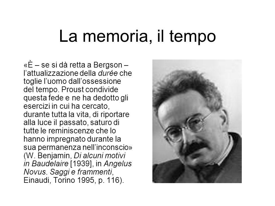 La memoria, il tempo «È – se si dà retta a Bergson – l'attualizzazione della durée che toglie l'uomo dall'ossessione del tempo.