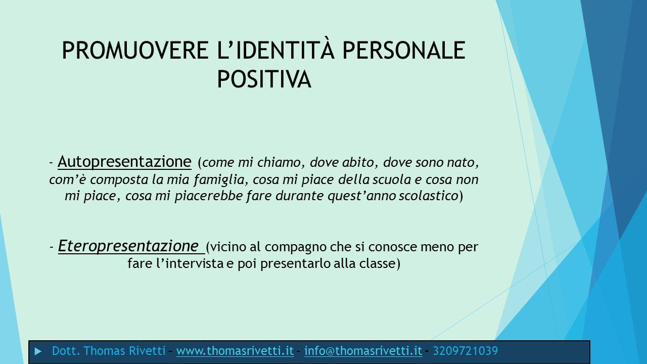 INFINE… PRATICA E RINFORZI POSITIVI  Dott.