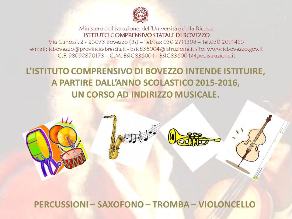 Ministero dell'Istruzione, dell'Università e della Ricerca ISTITUTO COMPRENSIVO STATALE DI BOVEZZO Via Canossi, 2 - 25073 Bovezzo (Bs) – Tel/Fax 030 2
