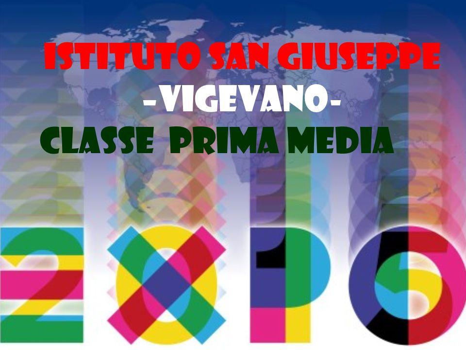 ISTITUTO SAN GIUSEPPE –VIGEVANO- CLASSE PRIMA MEDIA