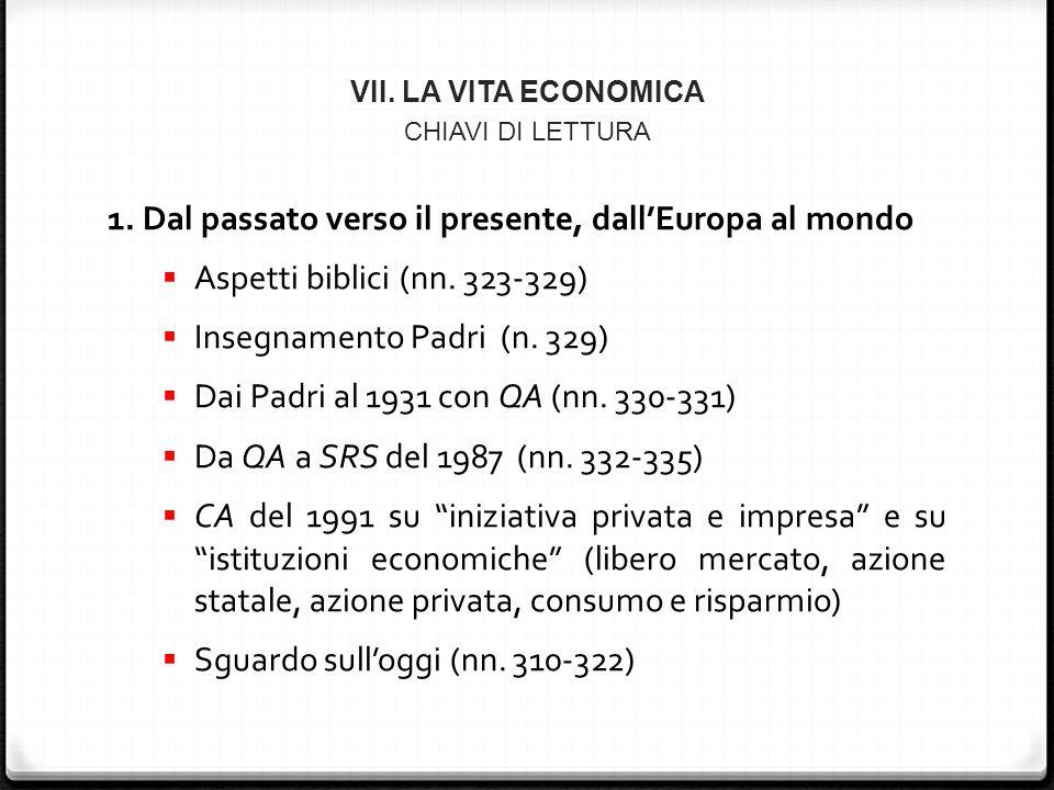 VII. LA VITA ECONOMICA CHIAVI DI LETTURA 1.