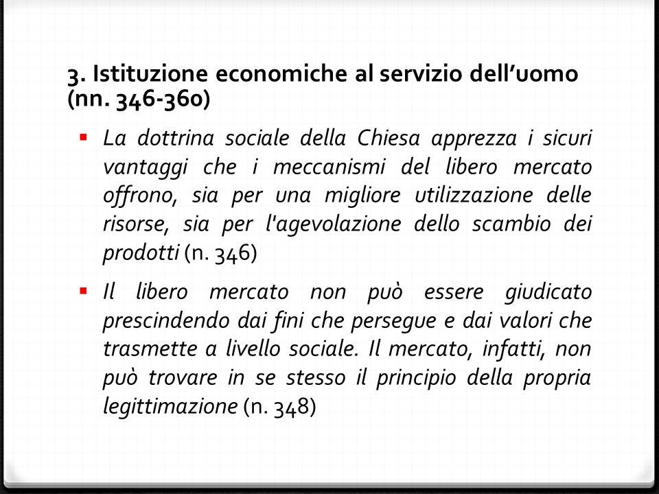 3. Istituzione economiche al servizio dell'uomo (nn.