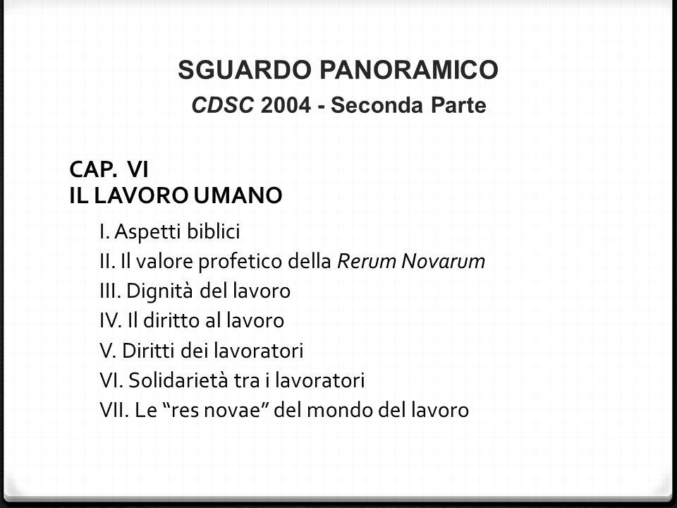 SGUARDO PANORAMICO CDSC 2004 - Seconda Parte CAP. VI IL LAVORO UMANO I.