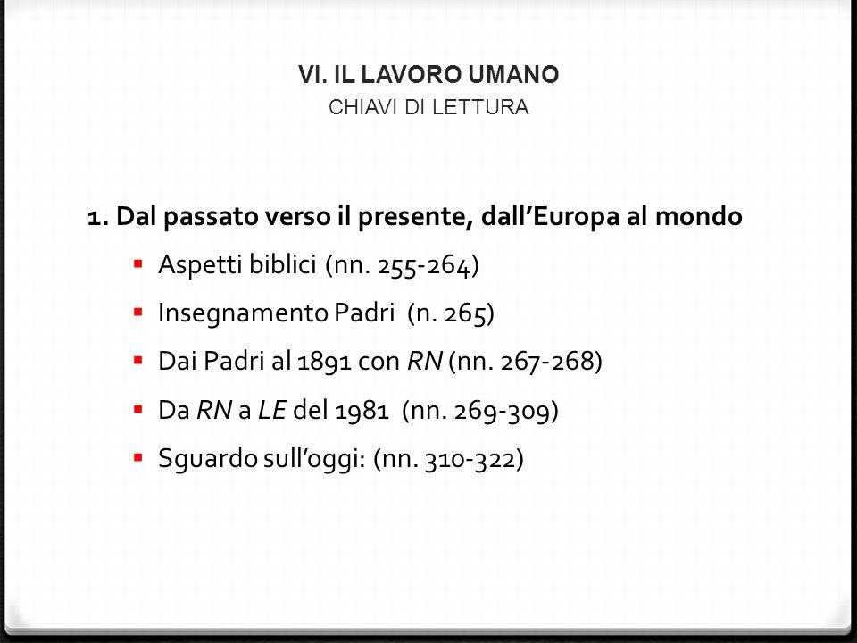 VI. IL LAVORO UMANO CHIAVI DI LETTURA 1.