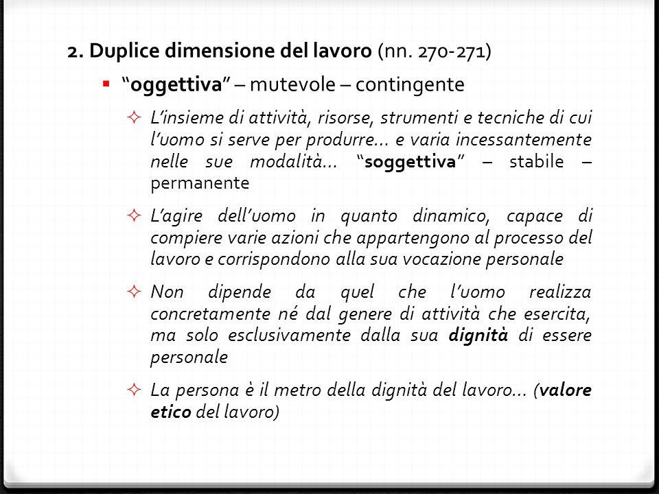 2. Duplice dimensione del lavoro (nn.