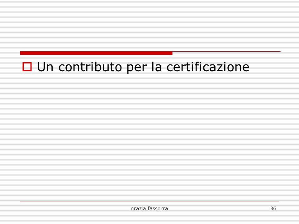 grazia fassorra36  Un contributo per la certificazione