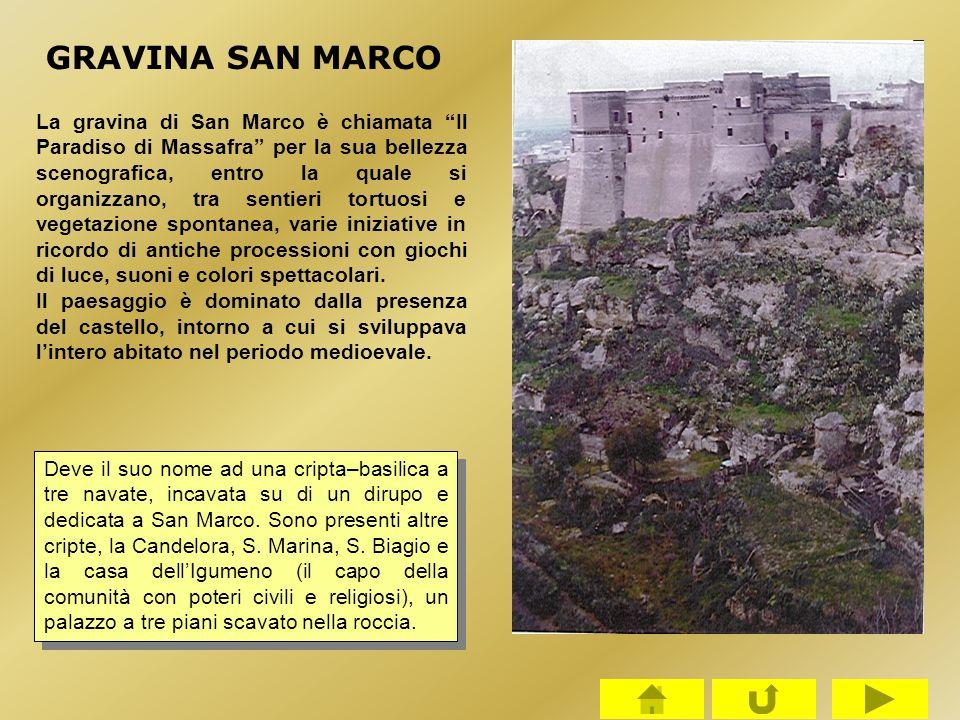 """GRAVINA SAN MARCO La gravina di San Marco è chiamata """"Il Paradiso di Massafra"""" per la sua bellezza scenografica, entro la quale si organizzano, tra se"""
