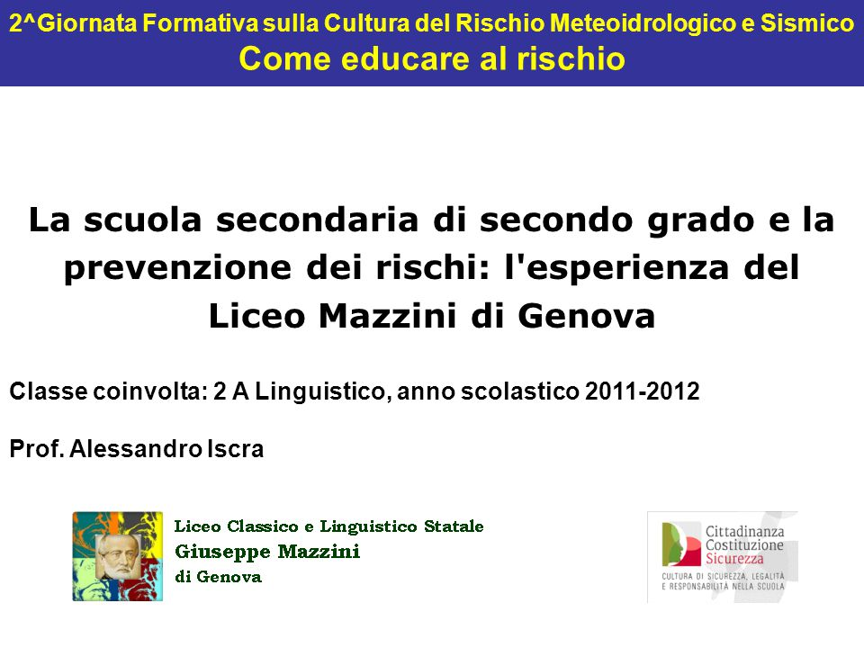 Contesto - La Liguria è un territorio esposto ad eventi idrogeologici di notevole entità.