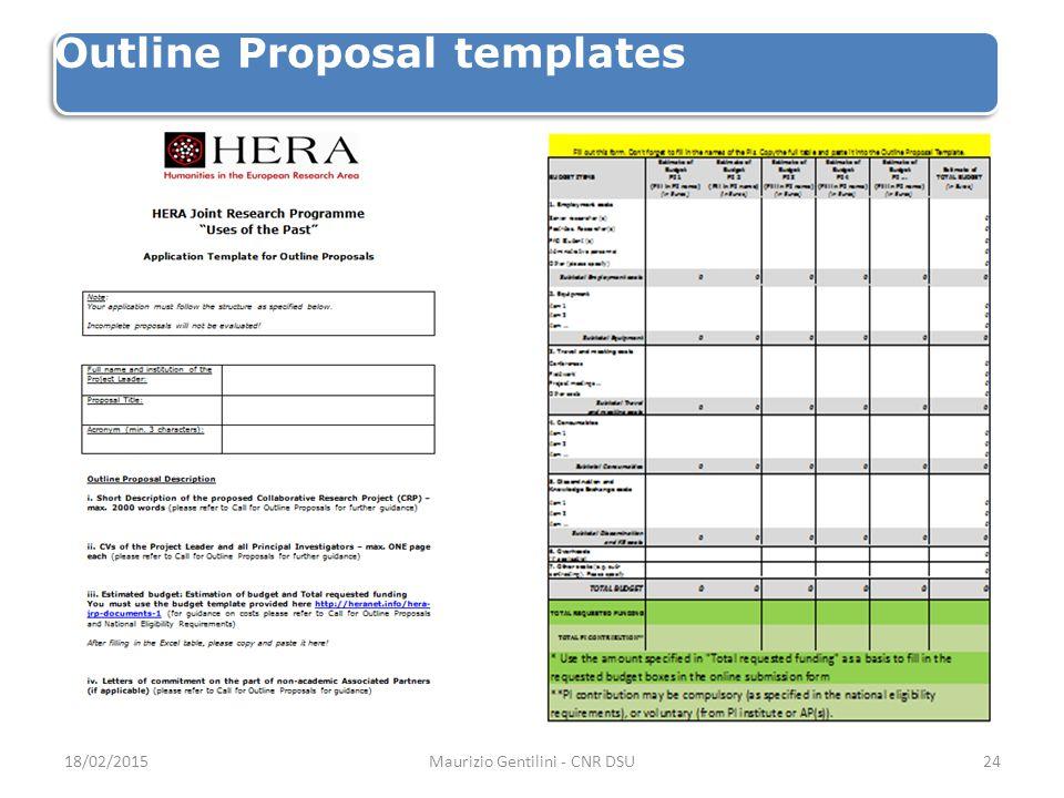 Outline Proposal templates 18/02/2015Maurizio Gentilini - CNR DSU24