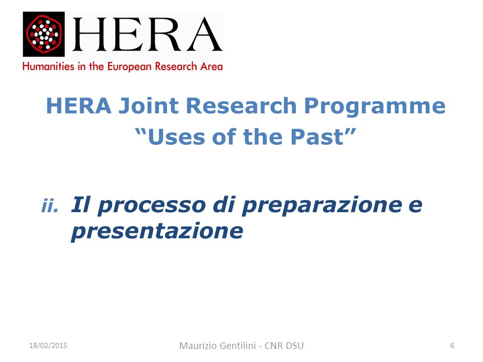 HERA Joint Research Programme Uses of the Past ii.
