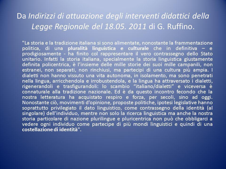 Da Indirizzi di attuazione degli interventi didattici della Legge Regionale del 18.05.