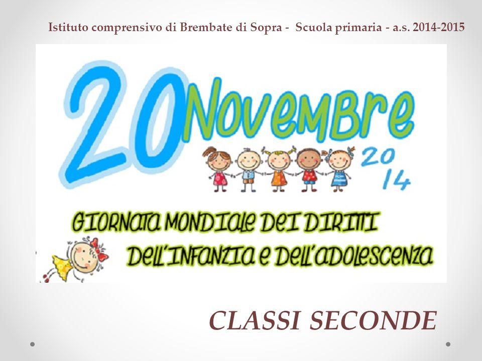 Istituto comprensivo di Brembate di Sopra - Scuola primaria - a.s. 2014-2015 CLASSI SECONDE