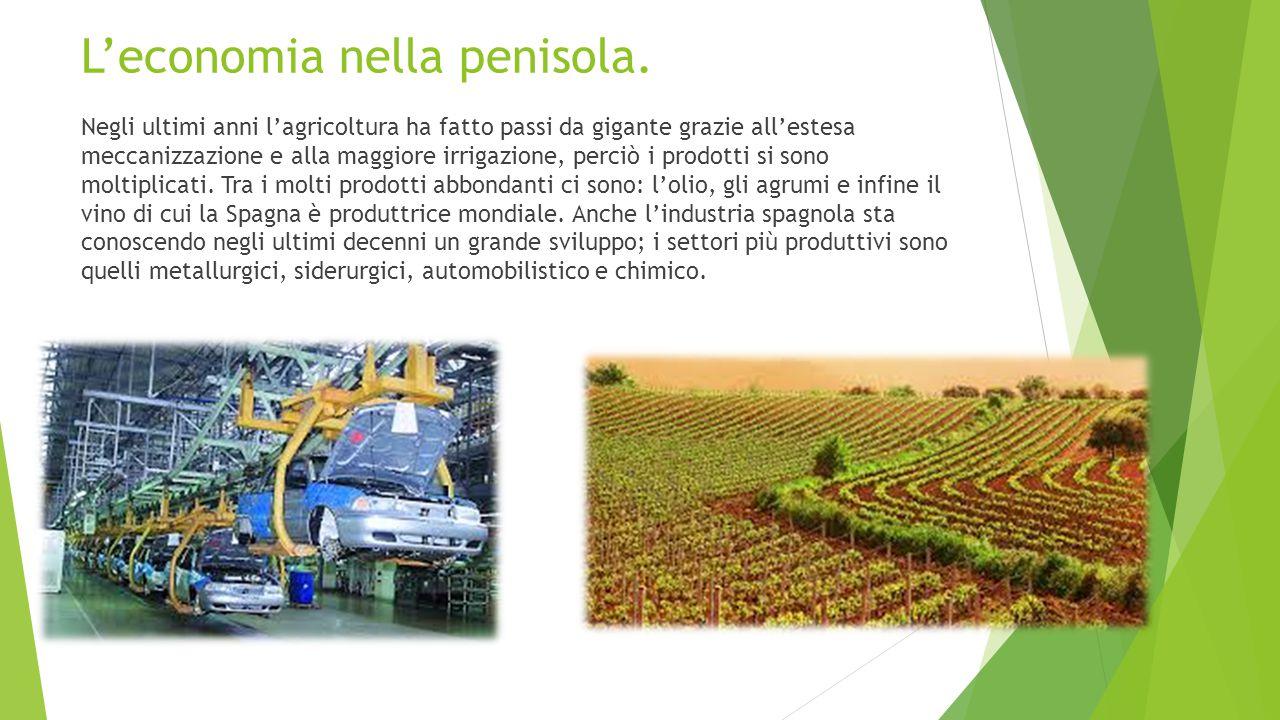 L'economia nella penisola. Negli ultimi anni l'agricoltura ha fatto passi da gigante grazie all'estesa meccanizzazione e alla maggiore irrigazione, pe