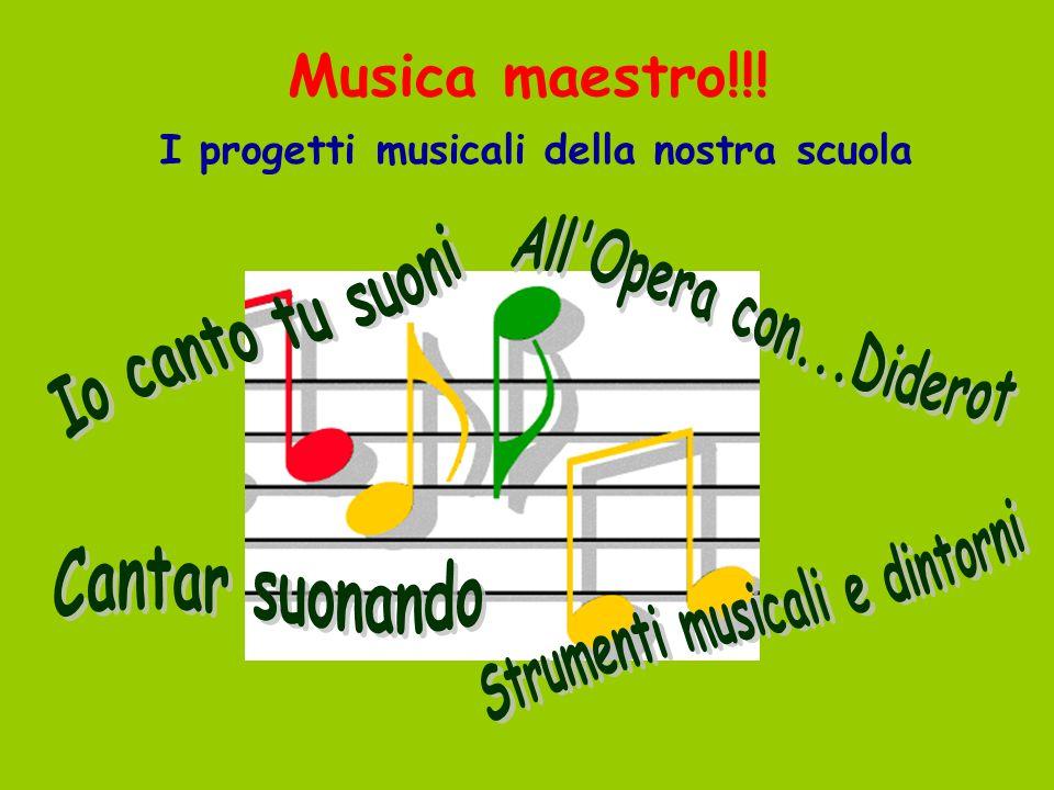 Musica maestro!!! I progetti musicali della nostra scuola