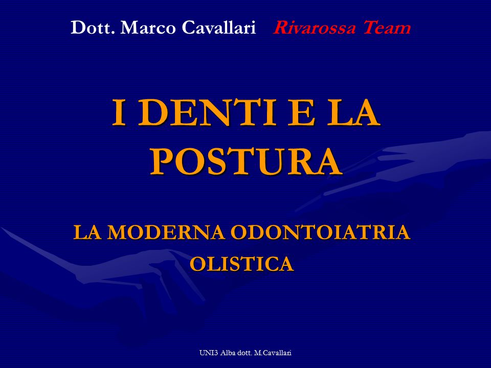 UNI3 Alba dott. M.Cavallari UNIVERSITA' VITA E SALUTE S. RAFFAELE DI MILANO