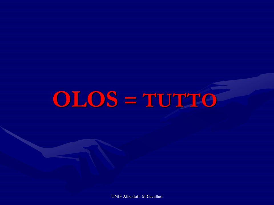 UNI3 Alba dott. M.Cavallari OLOS = TUTTO