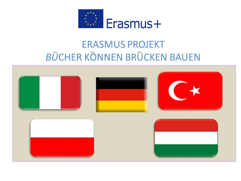 ERASMUS PROJEKT BȔCHER KȌNNEN BRȔCKEN BAUEN
