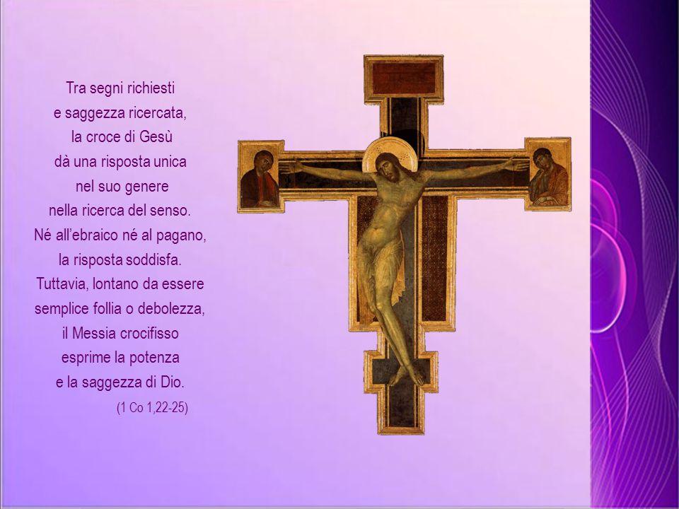 Tra segni richiesti e saggezza ricercata, la croce di Gesù dà una risposta unica nel suo genere nella ricerca del senso.