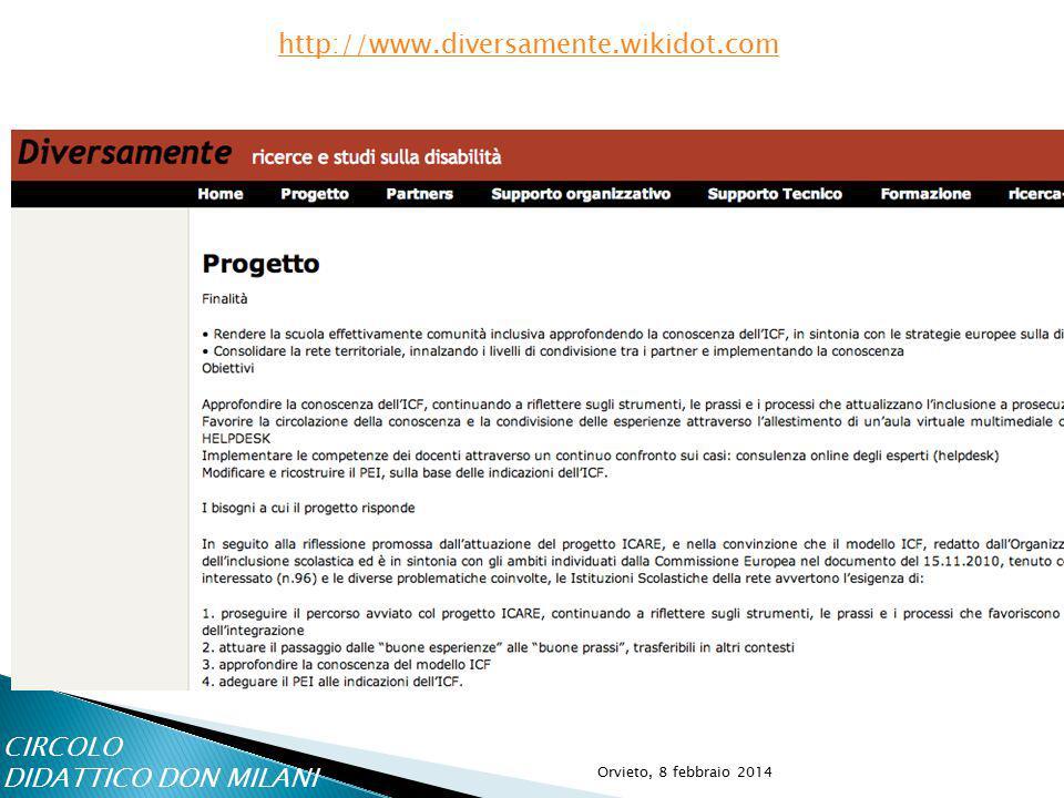 Orvieto, 8 febbraio 2014 http://www.diversamente.wikidot.com CIRCOLO DIDATTICO DON MILANI