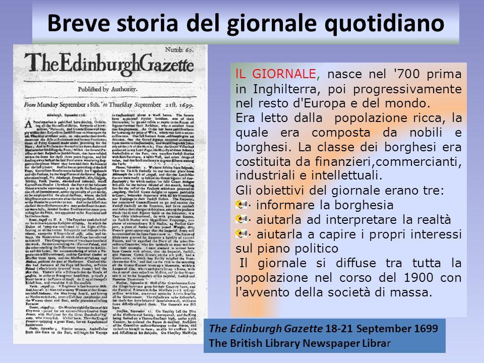 Breve storia del giornale quotidiano lL GIORNALE, nasce nel '700 prima in Inghilterra, poi progressivamente nel resto d'Europa e del mondo. Era letto