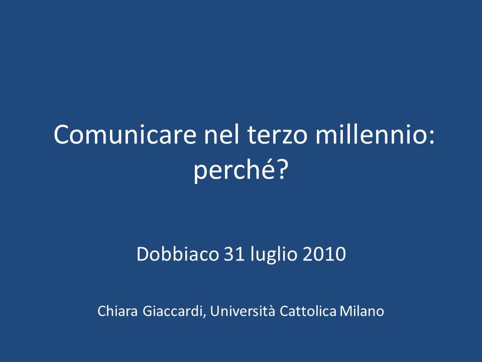 Comunicare nel terzo millennio: perché.