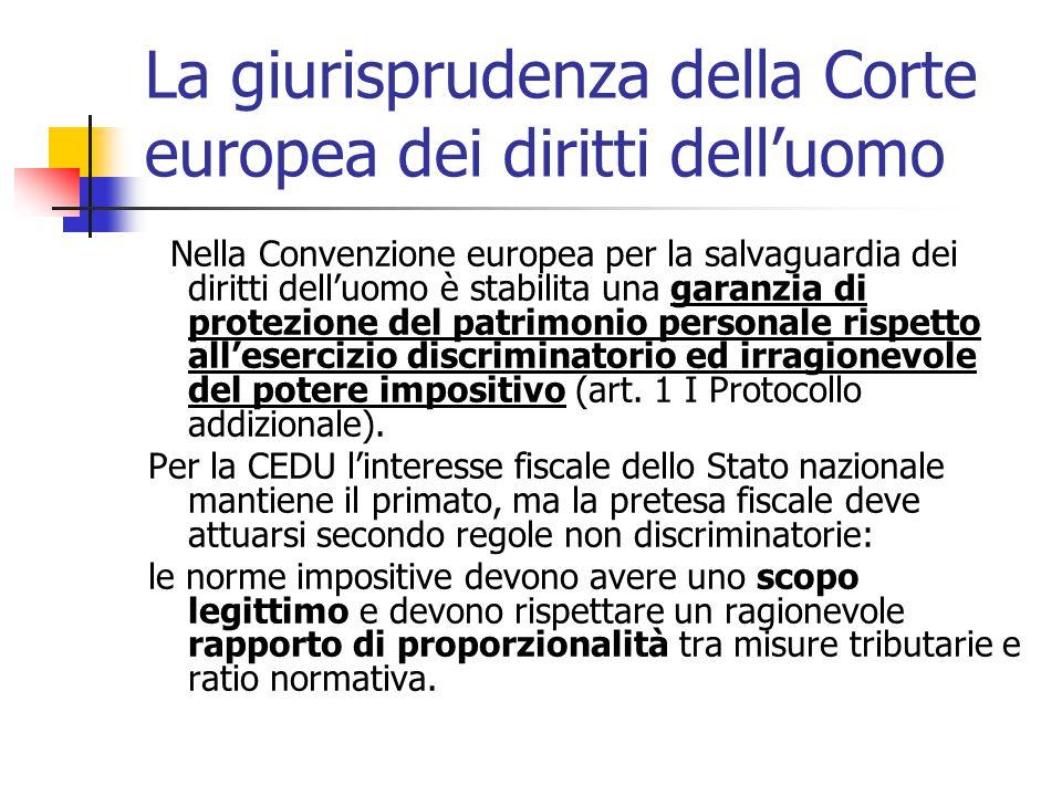 La giurisprudenza della Corte europea dei diritti dell'uomo Nella Convenzione europea per la salvaguardia dei diritti dell'uomo è stabilita una garanz