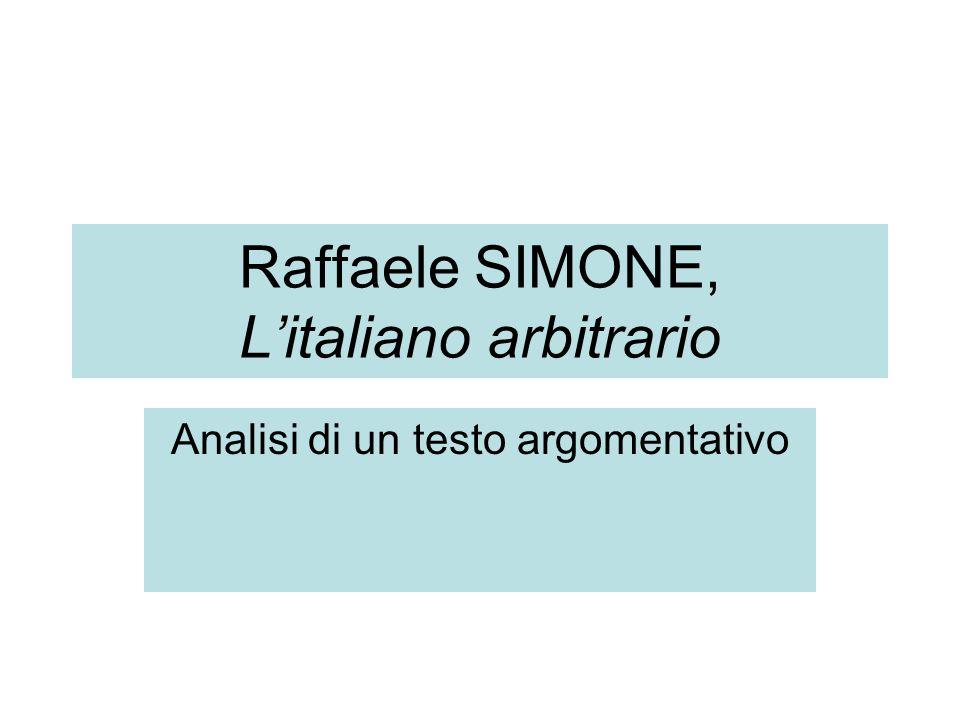 Raffaele SIMONE, L'italiano arbitrario Analisi di un testo argomentativo