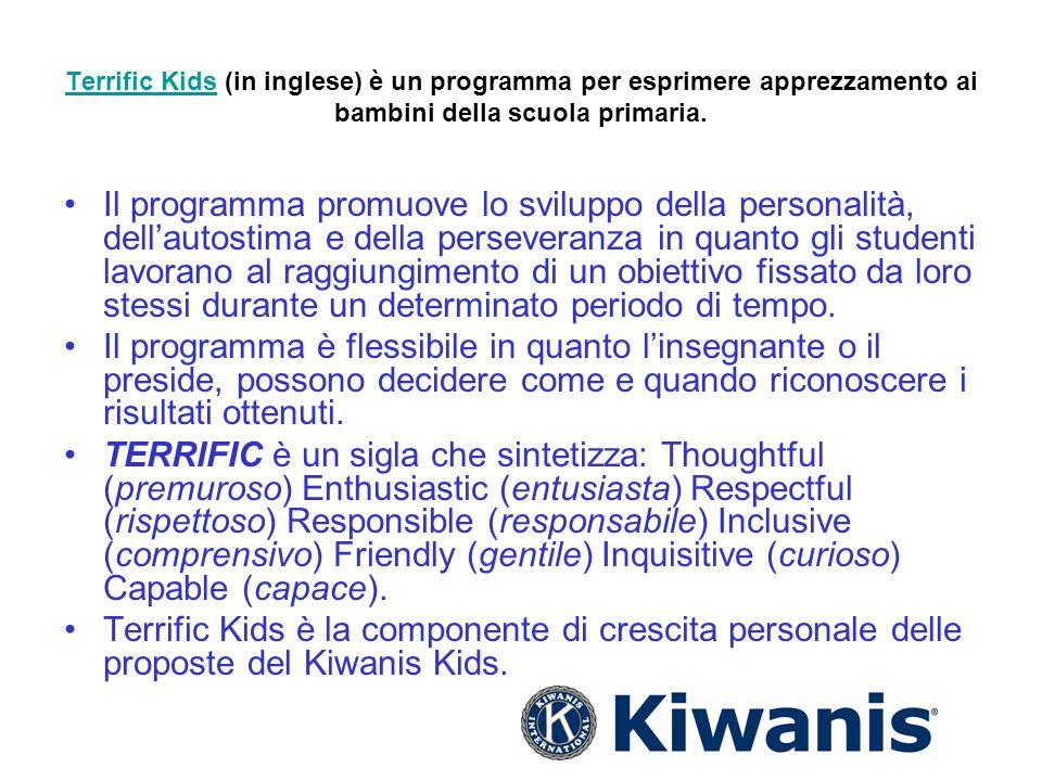 Terrific KidsTerrific Kids (in inglese) è un programma per esprimere apprezzamento ai bambini della scuola primaria. Il programma promuove lo sviluppo