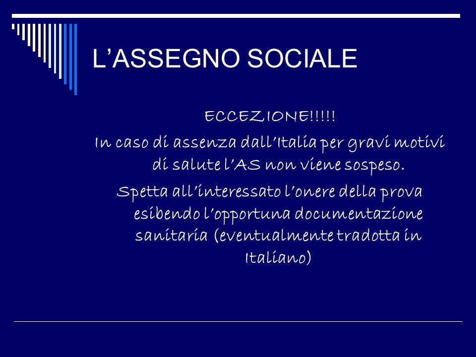 L'ASSEGNO SOCIALE ECCEZIONE!!!!.