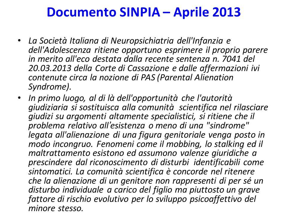 Documento SINPIA – Aprile 2013 La Società Italiana di Neuropsichiatria dell'Infanzia e dell'Adolescenza ritiene opportuno esprimere il proprio parere