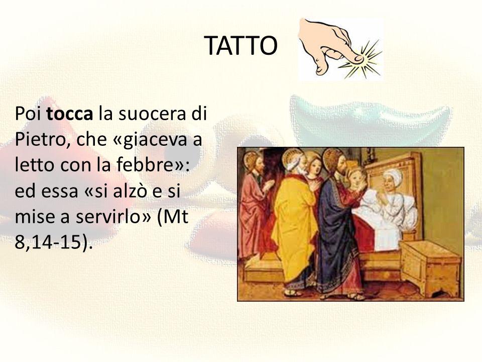 TATTO Guarisce l'emorroissa, che aveva toccato il lembo del suo mantello: «La tua fede ti ha salvata.