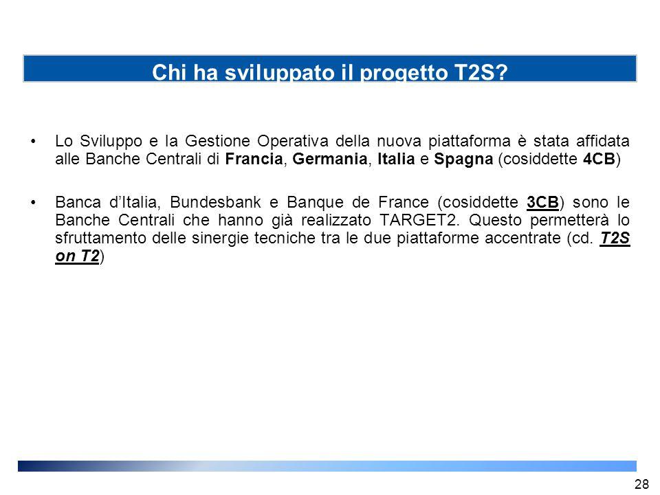 Lo Sviluppo e la Gestione Operativa della nuova piattaforma è stata affidata alle Banche Centrali di Francia, Germania, Italia e Spagna (cosiddette 4C