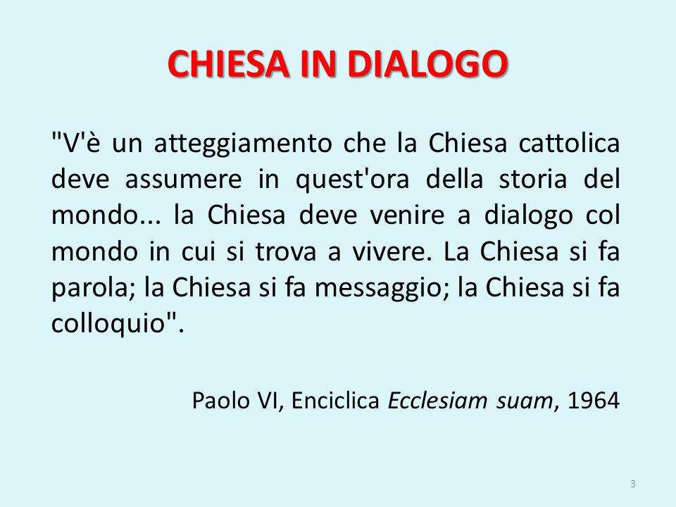 ORIGINE TRASCENDENTE DEL DIALOGO Paolo VI fa del dialogo un concetto teologico e non soltanto un'espressione di tolleranza e di buona educazione, che consenta a due persone che s'incontrano di parlare entrambe e di ascoltarsi vicendevolmente; il dialogo ha origine trascendente, cioè a dire che il primo dialogo è quello dell'uomo con Dio.