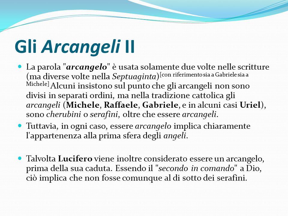 Gli Arcangeli II La parola