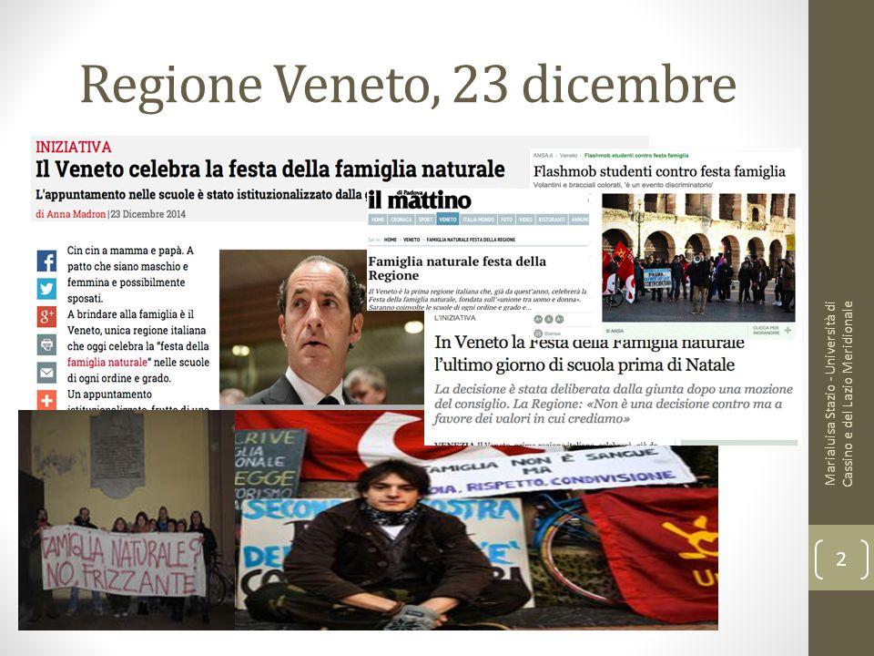 Regione Veneto, 23 dicembre Marialuisa Stazio - Università di Cassino e del Lazio Meridionale 2