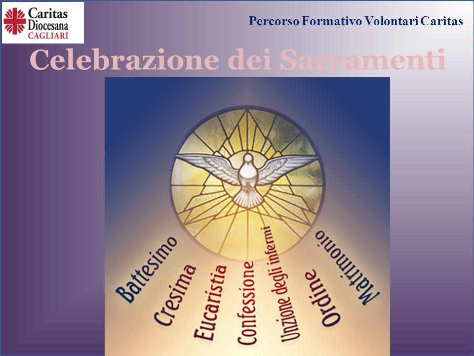 Celebrazione dei Sacramenti