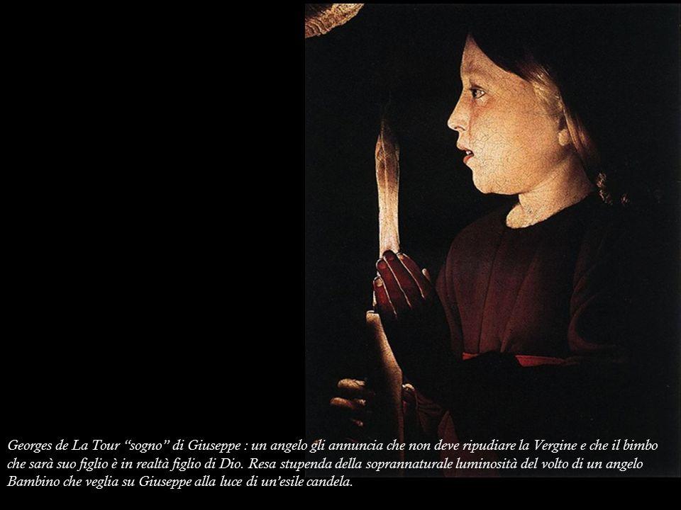 """Georges de La Tour """"sogno"""" di Giuseppe : un angelo gli annuncia che non deve ripudiare la Vergine e che il bimbo che sarà suo figlio è in realtà figli"""
