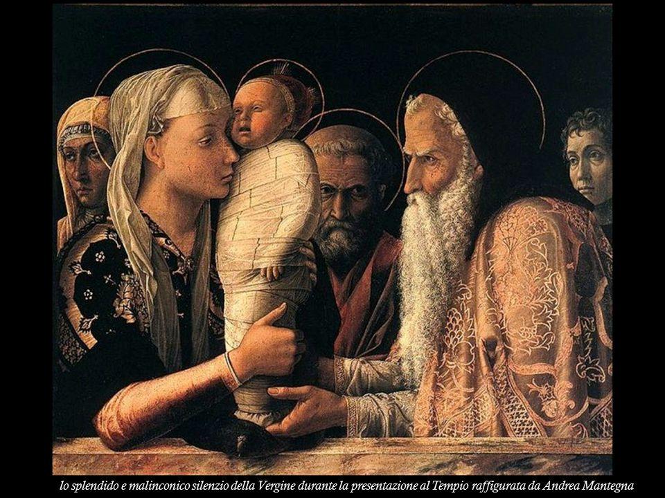 lo splendido e malinconico silenzio della Vergine durante la presentazione al Tempio raffigurata da Andrea Mantegna