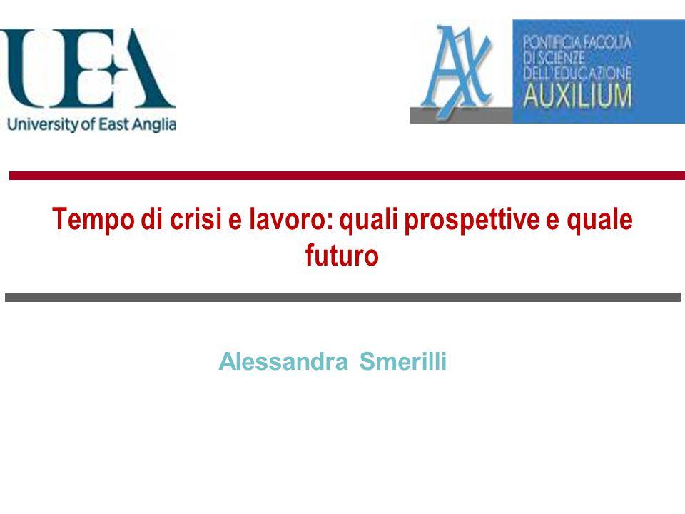 Alessandra Smerilli Tempo di crisi e lavoro: quali prospettive e quale futuro