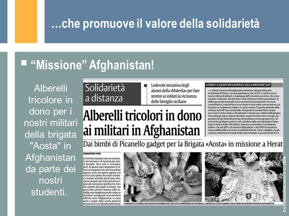 """…che promuove il valore della solidarietà  """"Missione"""" Afghanistan! Alberelli tricolore in dono per i nostri militari della brigata"""