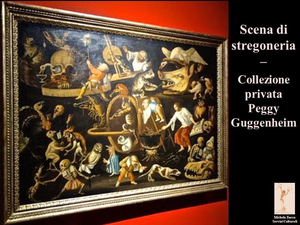 Scena di stregoneria – Collezione privata Peggy Guggenheim Michela Zucca Servizi Culturali