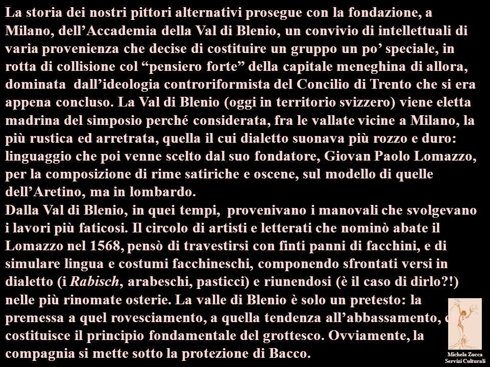 Michela Zucca Servizi Culturali La storia dei nostri pittori alternativi prosegue con la fondazione, a Milano, dell'Accademia della Val di Blenio, un